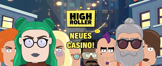 NEU: High Roller Casino