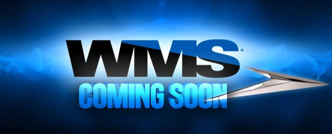 WMS - Coming Soon